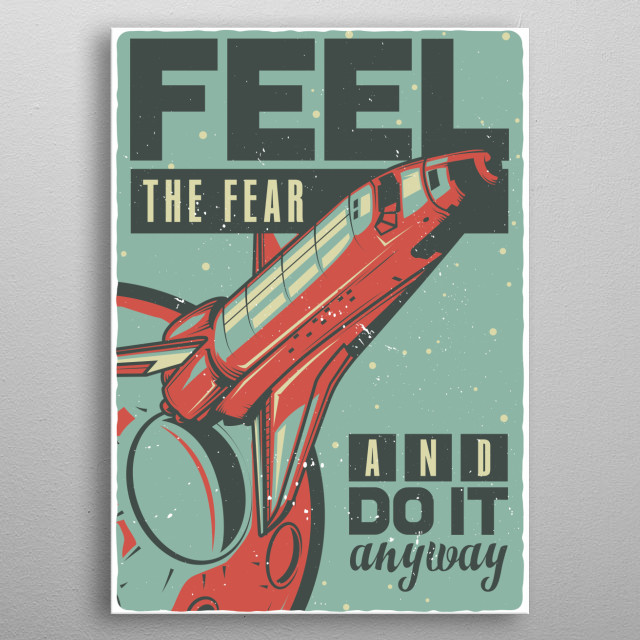 Feel The Fear Spaceship Vintage Poster metal poster