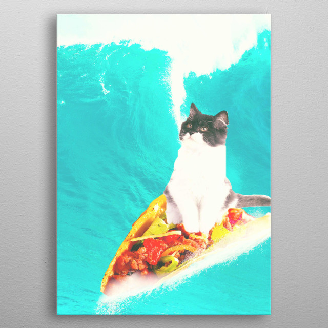 Pick up this funny design with a cat riding on taco design.  metal poster