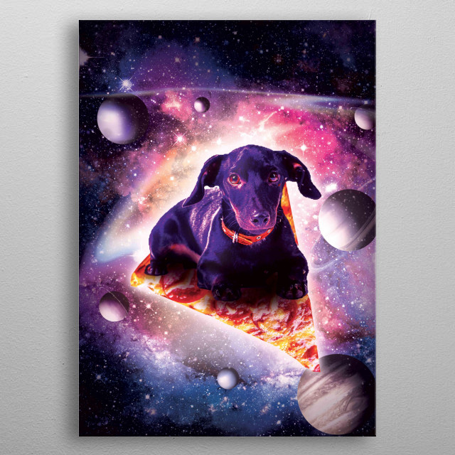 Pick up this crazy hipster design with a dog flying on pizza in space. metal poster