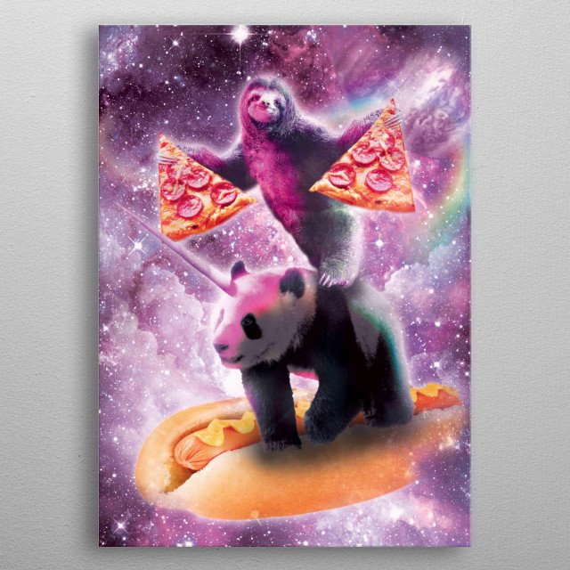 Pick up this funny galaxy sloth with pizza riding panda unicorn on hot-dog design. metal poster