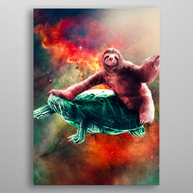 Pick up this funny galaxy sloth turtle design. metal poster