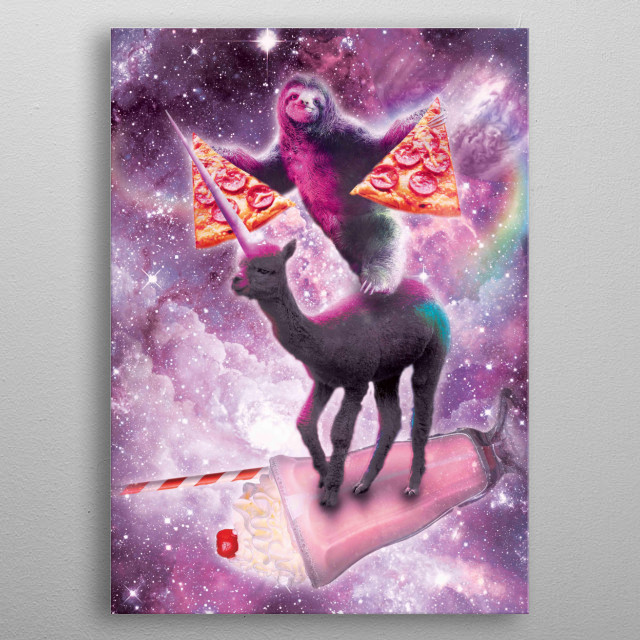 Pick up this funny galaxy sloth with pizza riding alpaca unicorn on milkshake design. metal poster