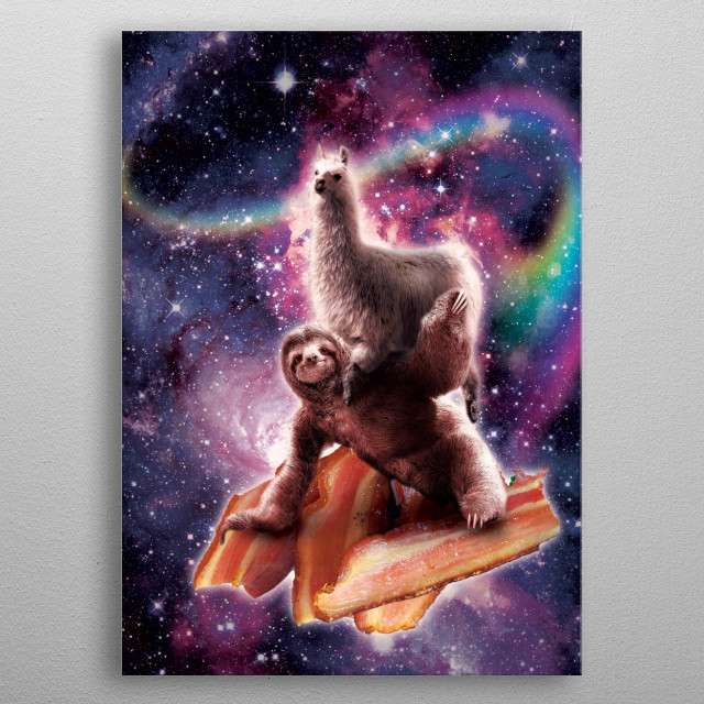 Pick up this funny outer space galaxy llama riding sloth on bacon design. metal poster