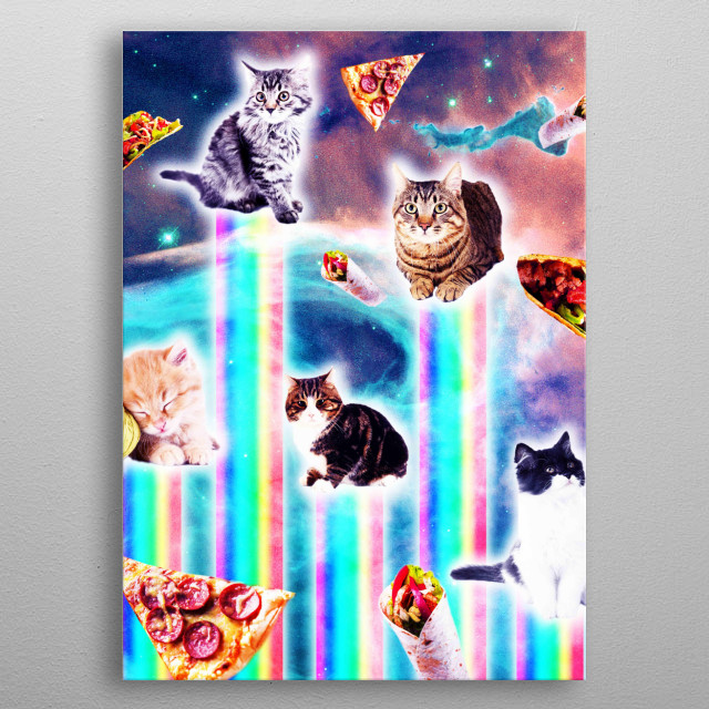 Pick up this funny hipster design with a kitty cat in space and pizza, taco, and burrito. metal poster