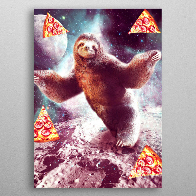 Pick up this crazy funny galaxy sloth design. metal poster