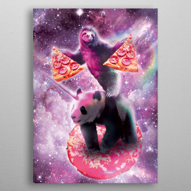 Pick up this funny galaxy sloth with pizza riding panda unicorn on donut design. metal poster