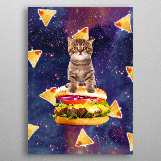 Pick up this funny hipster design with a galaxy kitten on cheeseburger and tortilla corn chips. metal poster