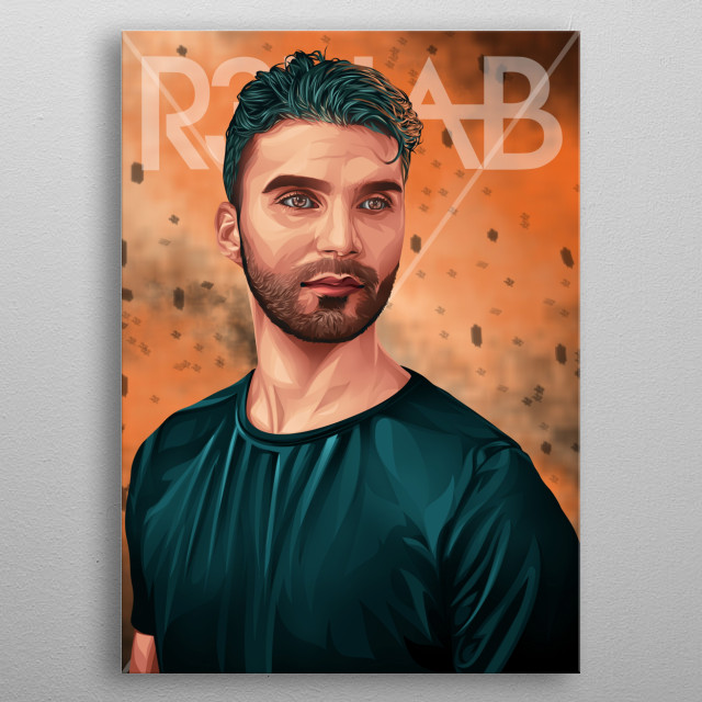 r3hab is an international DJ. I made this work because I am a fan. I like every music he makes. and I made this work very beautifully metal poster