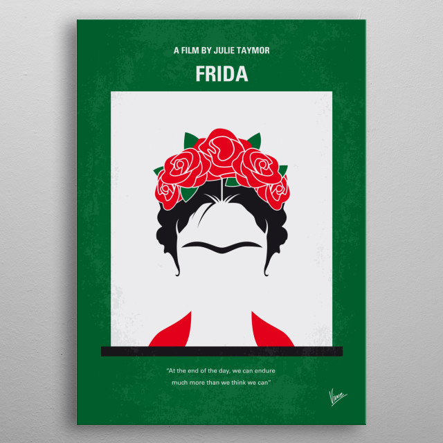 A biography of artist Frida Kahlo who channeled the pain of a crippling injury and her tempestuous marriage into her work.  metal poster