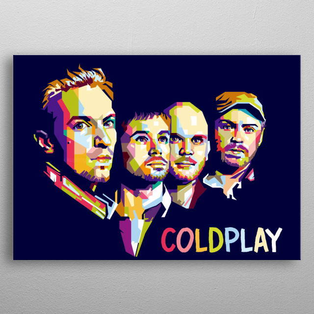Coldplay is an English rock band formed in London in 1996. Coldplay became famous around the world with their 2000 song Yellow. metal poster