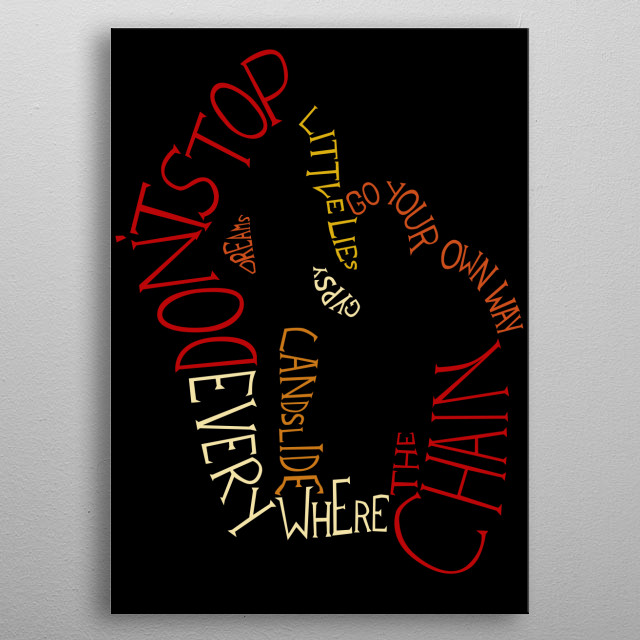 Songs of Fleetwood Mac wrapped around the silhouette of the Rumours Cover photo  metal poster