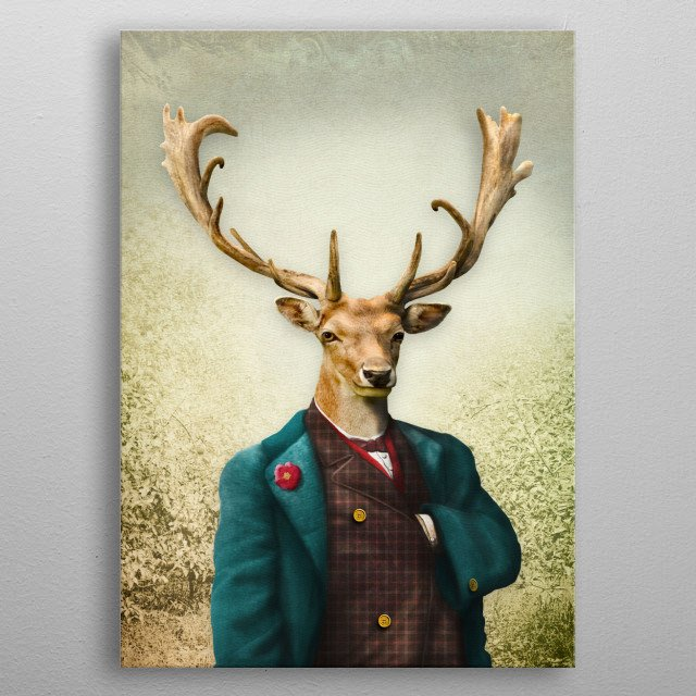 Regal Lord Staghorne takes a stroll in the woods . . . metal poster
