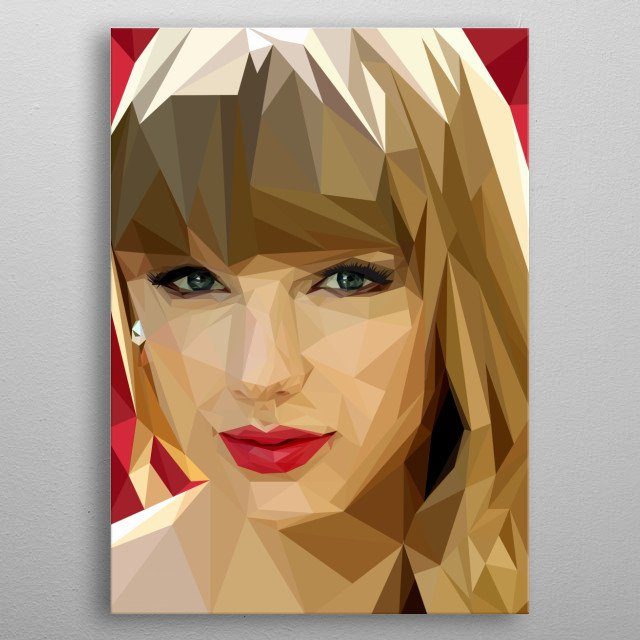 Taylor Alison Swift a.k.a  Taylor Swift is born December 1989. Reading, Pennsylvania, U.S. Singer. Songwriter.Actress.    metal poster
