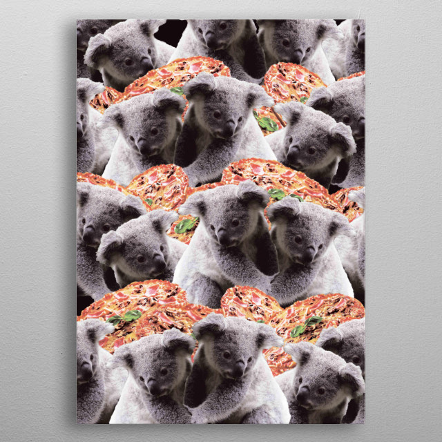 Pick up this crazy funny koala with pizza collage design. metal poster