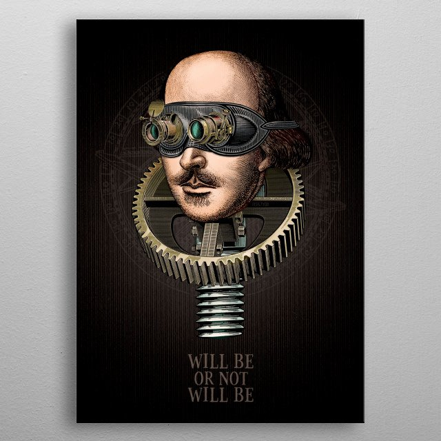 Extravagant and retro-futuristic portrait of our beloved William, master of universal literature and revolutionary playwright metal poster
