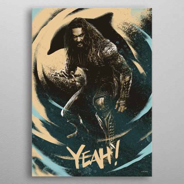 Aquaman Yeah! metal poster