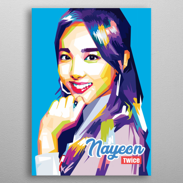 m Na-yeon (Hangul: 임 나연, born in Seoul, South Korea, September 22, 1995; age 23), also known as Nayeon, is a South Korean singer. metal poster