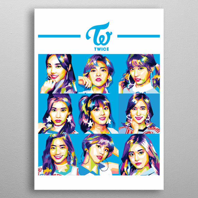 TWICE, is a foreign K-pop music group formed by JYP Entertainment. TWICE consists of nine members.  metal poster