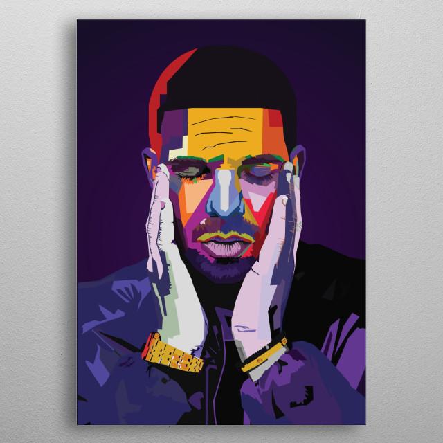 Drake Rapper Rapper RAPPER HIPHOP WPAP Pop Art metal poster