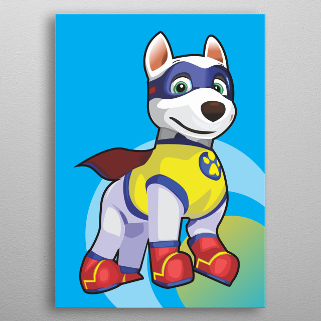 Apollo the Super-Pup is the main character of a fictional television show that the PAW Patrol team watches.  metal poster