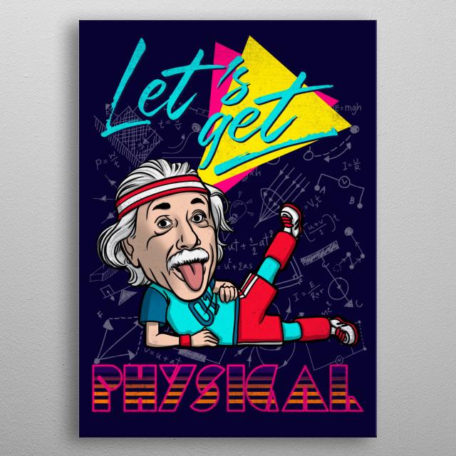 Einstein's dancing metal poster