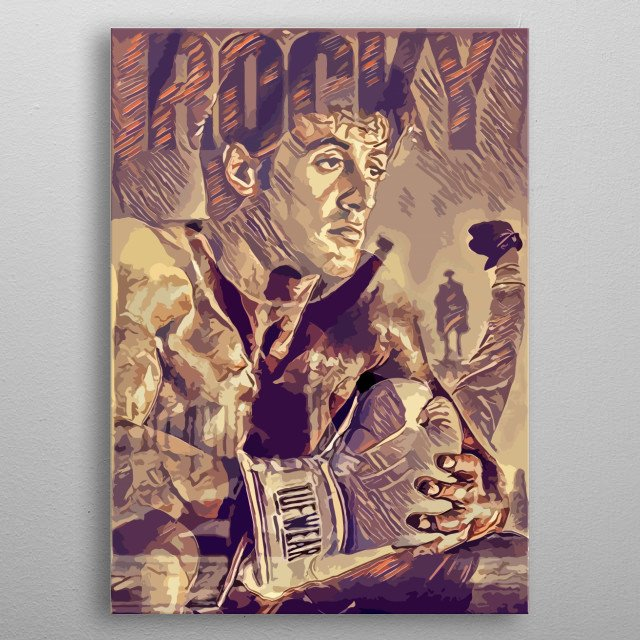 Artwork inspired from the movie Rocky, created by Top Notch Prints. metal poster