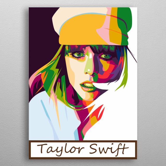 Taylor swift wpap illustration. Beautiful singer metal poster