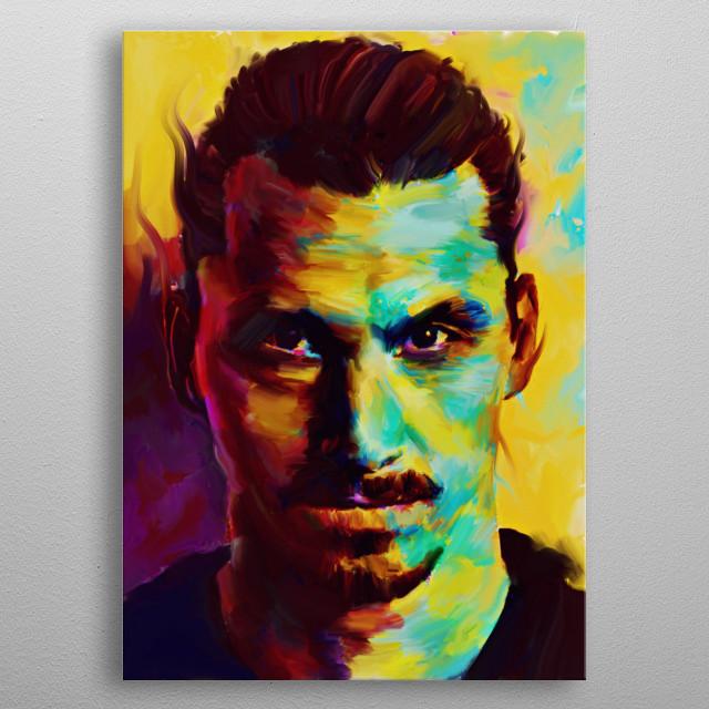 a fantasy zlatan ibrahimovic potrait.colorful emotions series. metal poster