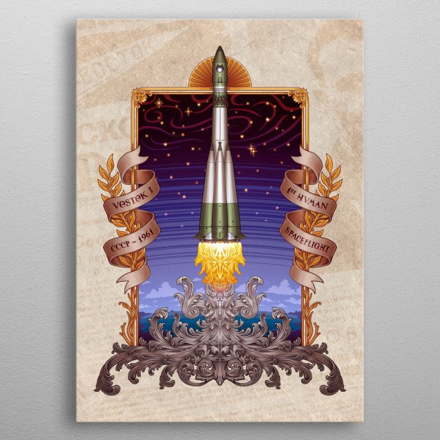 """Vostok 1 (in russian """"Восто́к"""", which means East or Orient 1) was the first manned spaceflight in history, launched on April 12, 1... metal poster"""