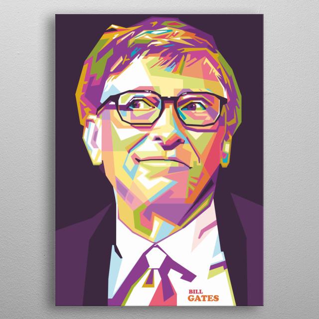 Bill Gates in WPAP Colorful Design art illustrations metal poster