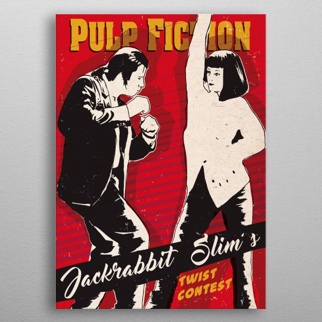 Pulp fiction Twist Dance art movie inspired metal poster