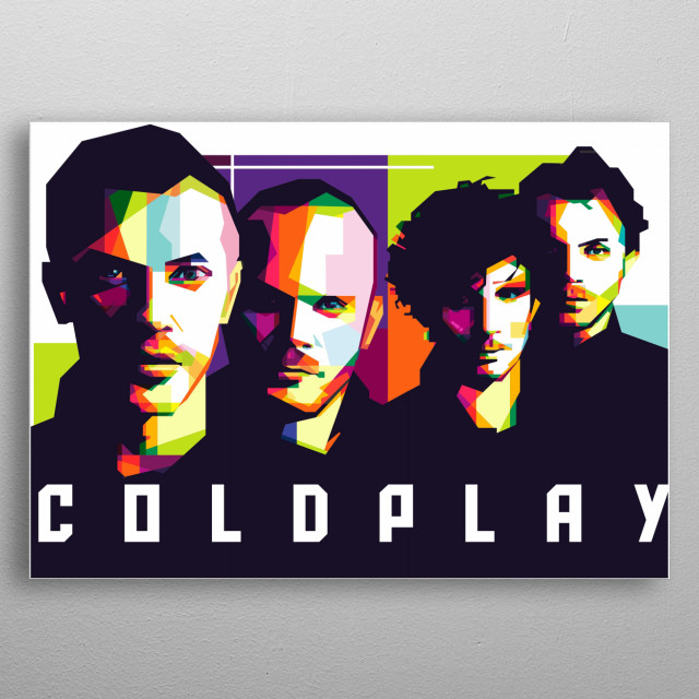 Coldplay are a British rock band formed in London in 1996 metal poster