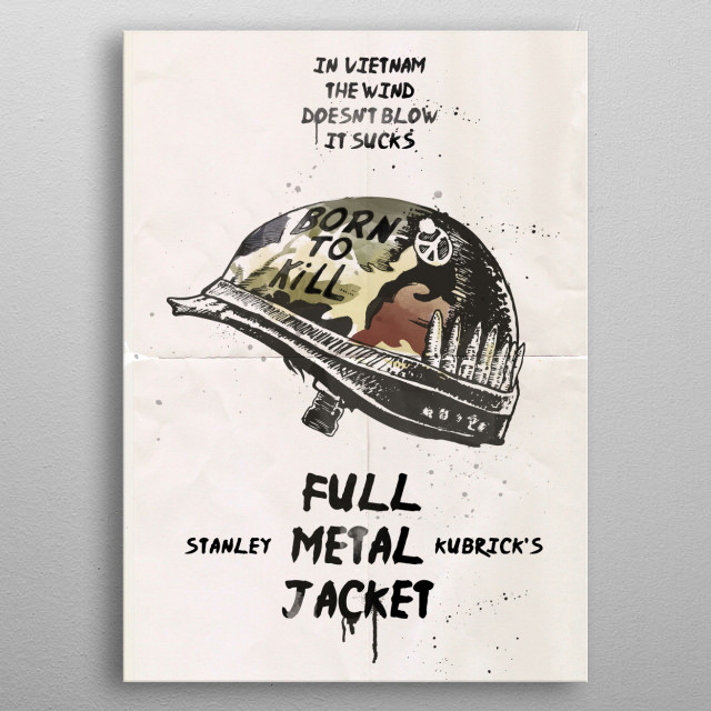 Full metal jacket art movie inspired metal poster