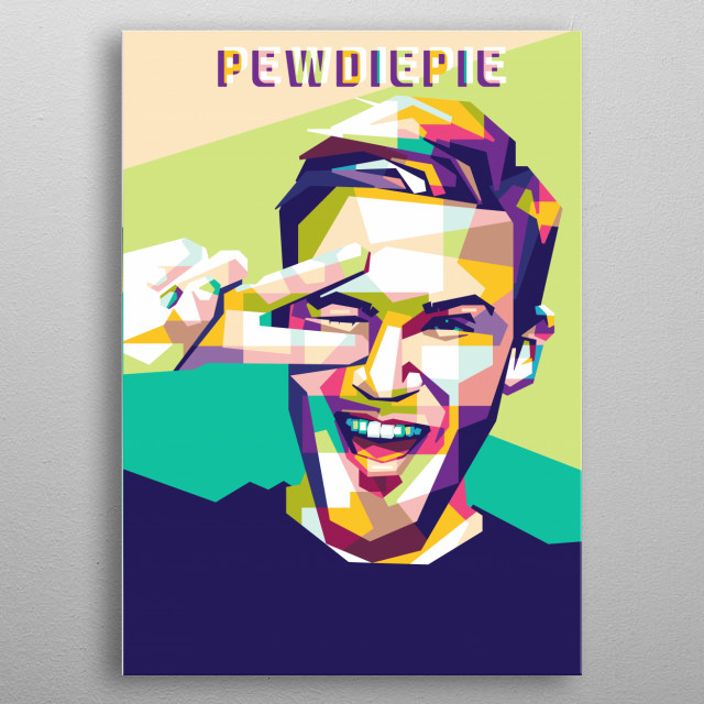 Pewdiepie ( Felix Arvid Ulf Kjellberg ) is a Swedish YouTuber, comedian and video game commentator metal poster
