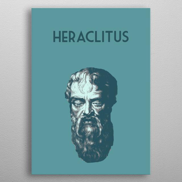 Heraclitus metal poster