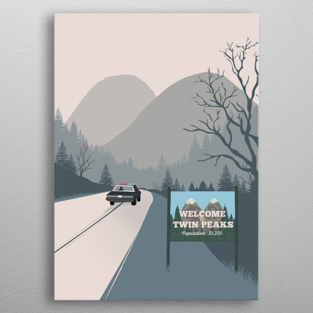 Welcome to Twin Peaks art tv serie inspired metal poster