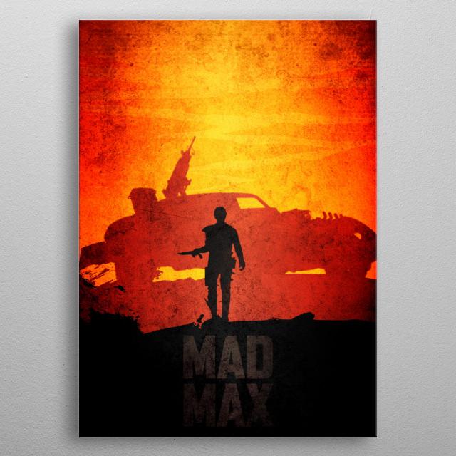 Orange Mad Max metal poster