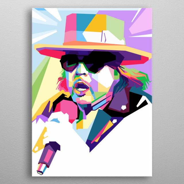William Bruce Bailey or Axl Rose is the Guns N 'Roses band lead vocals from Los Angeles, California United States. metal poster