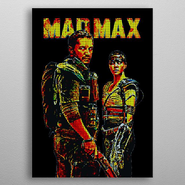 Mad Max Fury Road Pixel metal poster