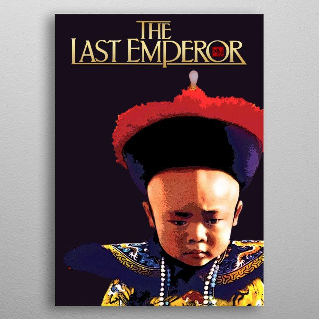 illustration inspired by The last Emperor movie metal poster