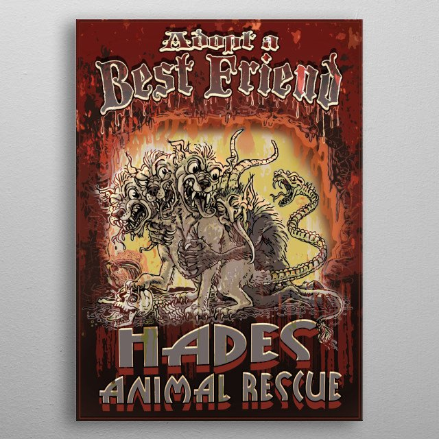Hades Animal Rescue Features Krampus Hugging Cerberus the Three Headed Shelter Dog. Adopt a Best Friend at the Hades Animal Rescue. metal poster