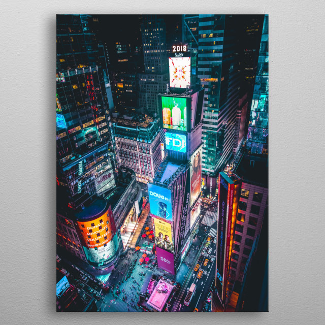 Times Square in New York City. Advertisements galore. Lights everywhere. People all over the place. metal poster