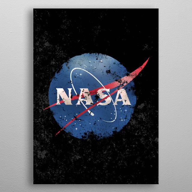 Nasa Logo - eroded - old - vintage - Space-Grunge Texture metal poster