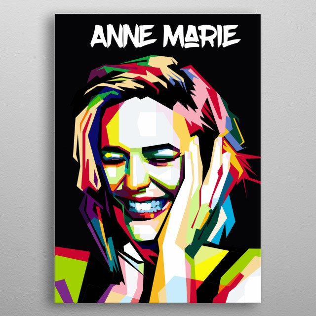 AnneMarie in Wpap   If you like the face, style and voice of AnneMarie You must have this picture metal poster
