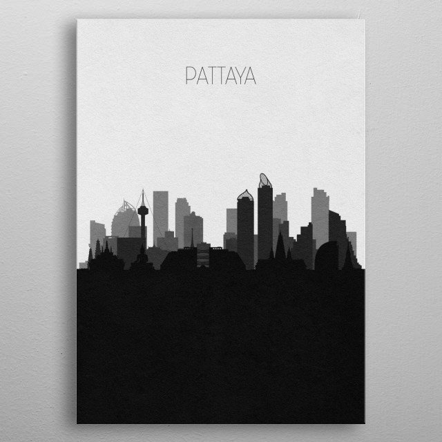 Black and white skyline illustration of Pattaya, Thailand. This minimalistic poster features famous landmarks and buildings of the city. metal poster