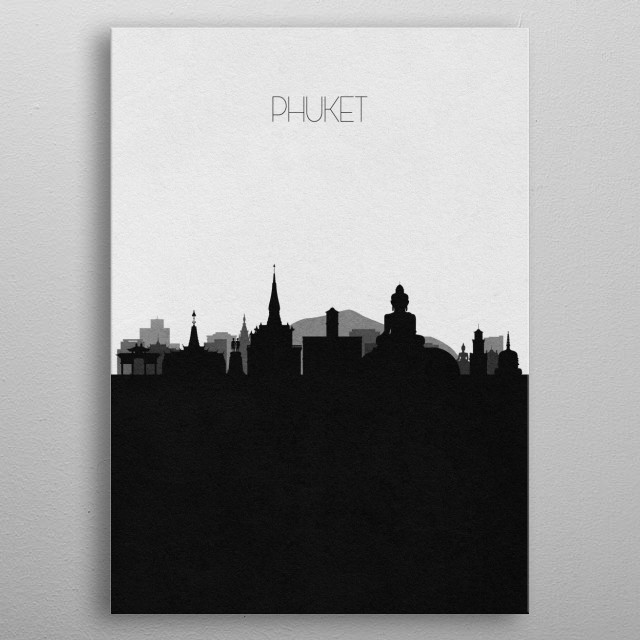 Black and white skyline illustration of Phuket, Thailand. This minimalistic poster features famous landmarks and buildings of the city. metal poster