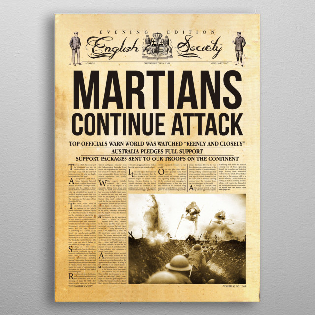 War Of The Worlds in WWI instead. Alternative history newspaper metal poster