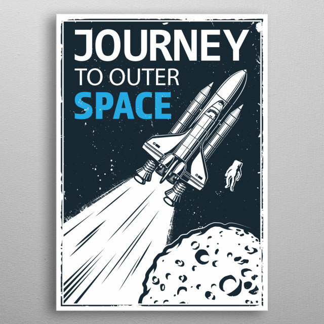 Journey To Outer Space  metal poster