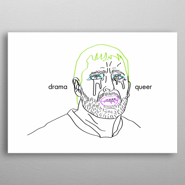 """The illustration """"Drama Queer"""". My best friend. metal poster"""