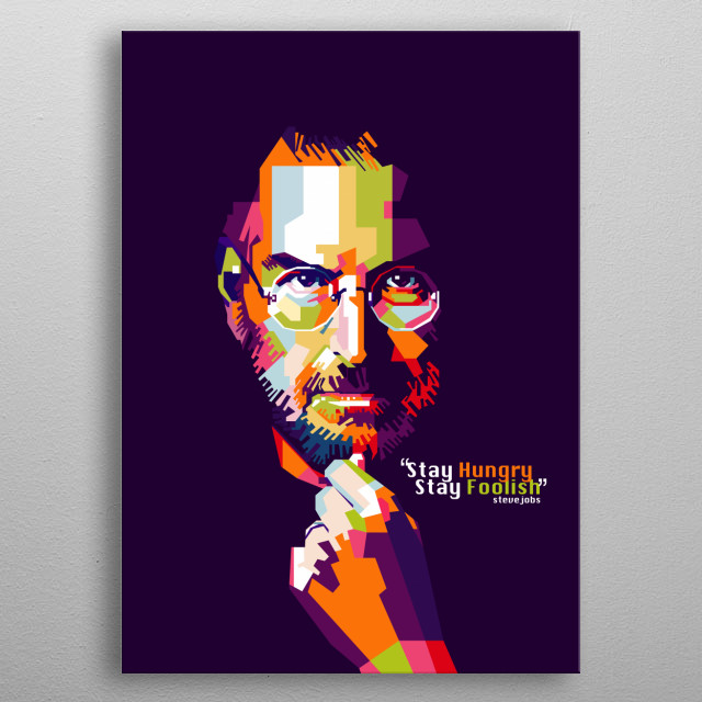 Steve Jobs, a representative of true entrepreneur with his famous quote. metal poster